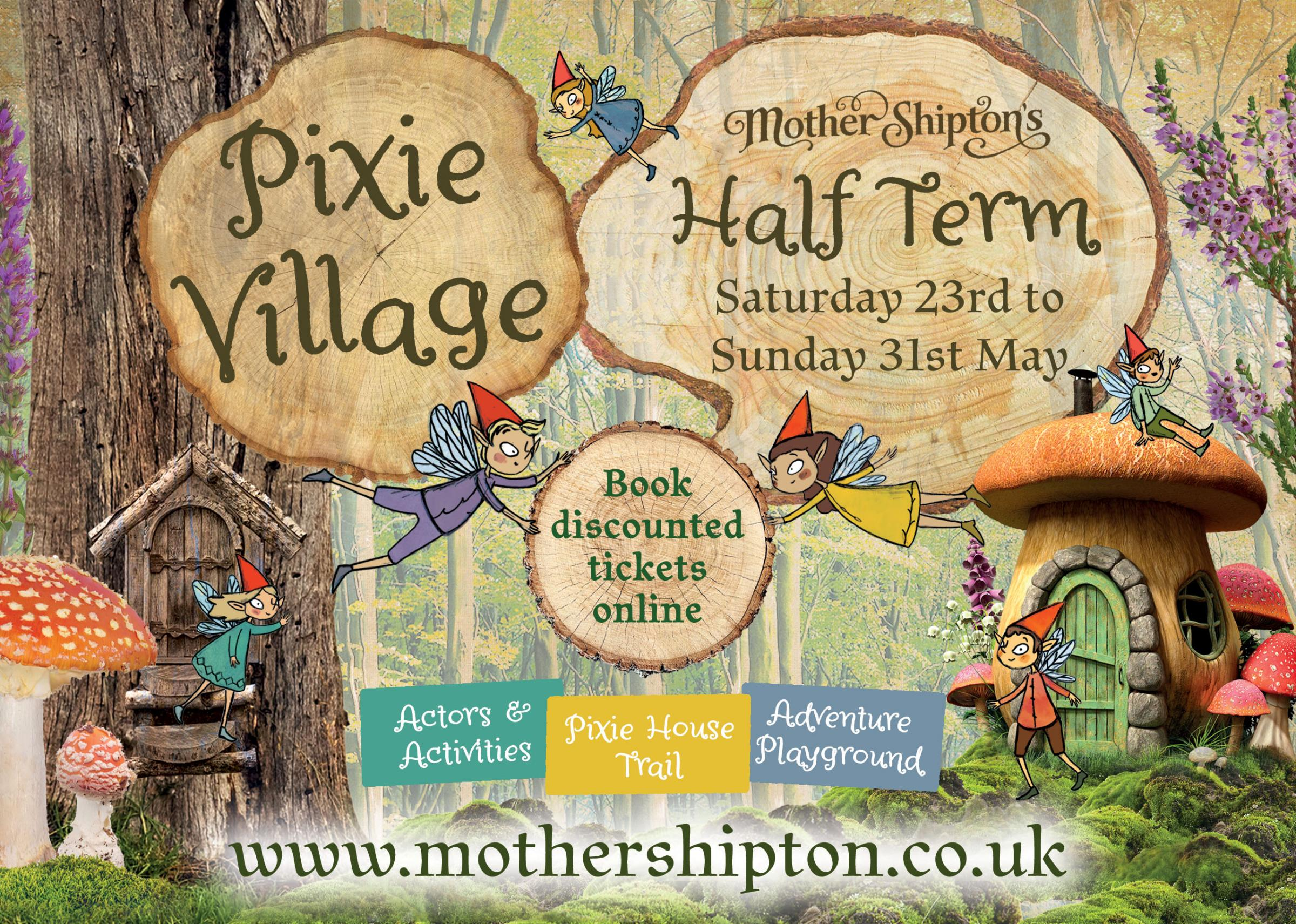 Pixie Village May Half Term