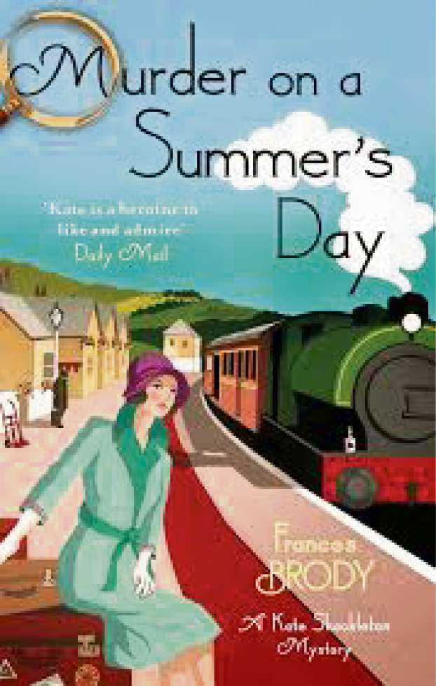 Murder On A Summer's Day by Frances Brody (Piatkus £8.99)