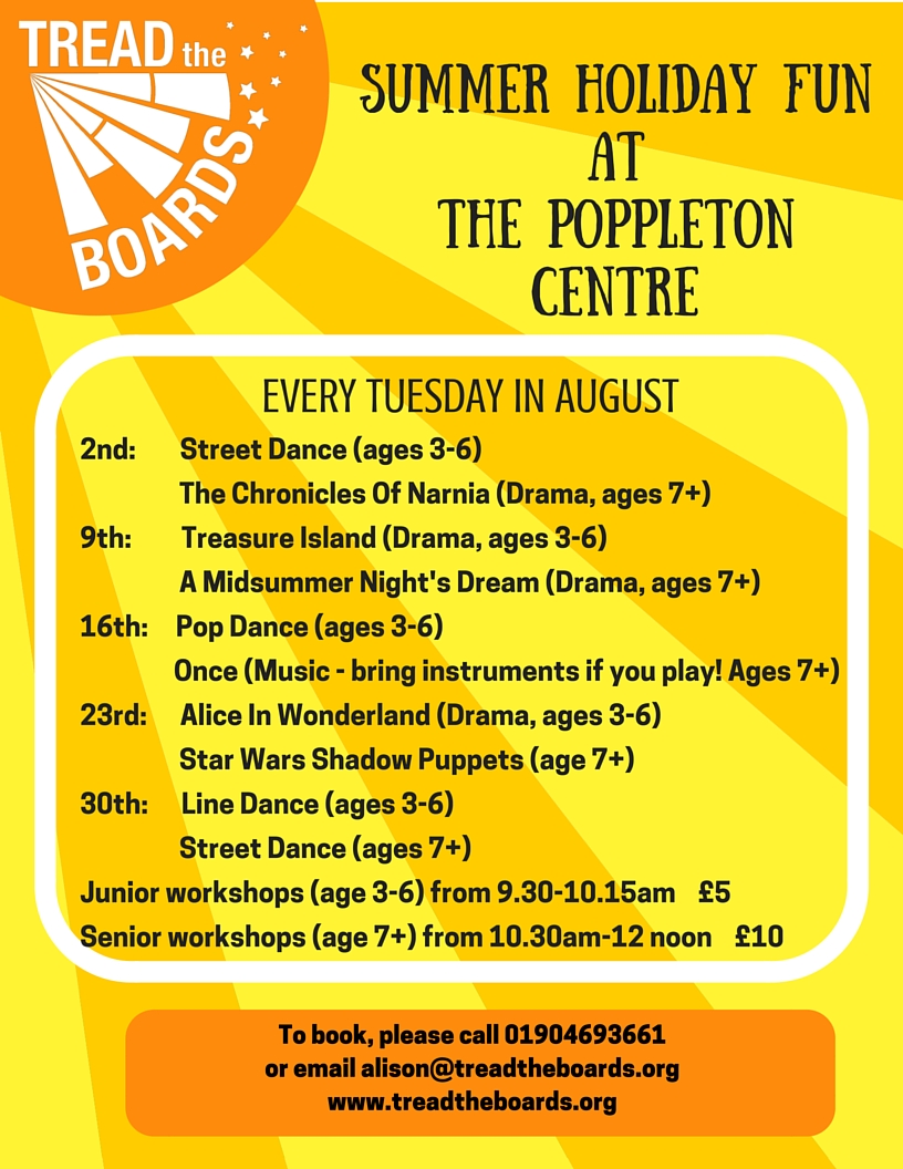 Summer Fun At The Poppleton Centre with Tread The Boards
