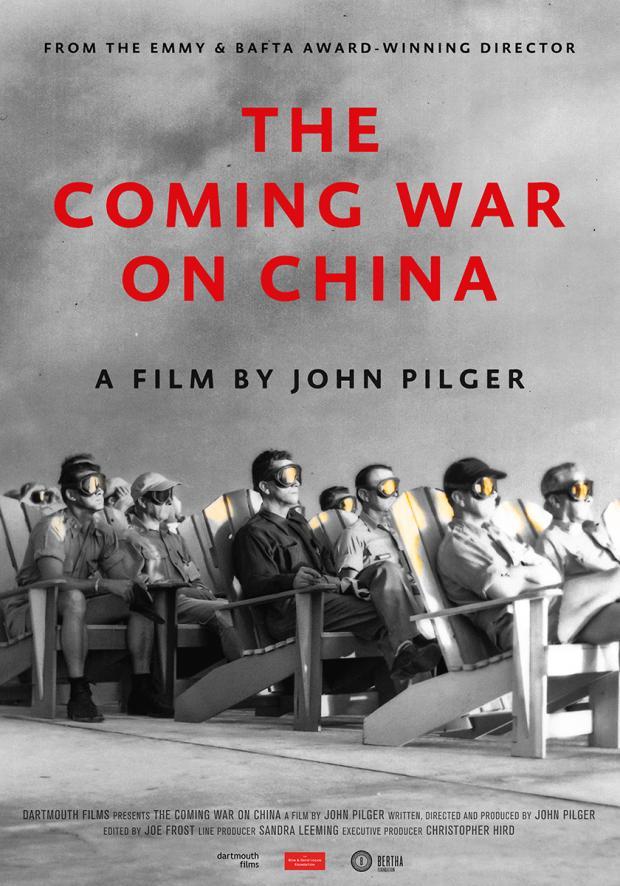 Новый фильм Джона Пилджера: Грядущая война с Китаем (The Coming War on China)