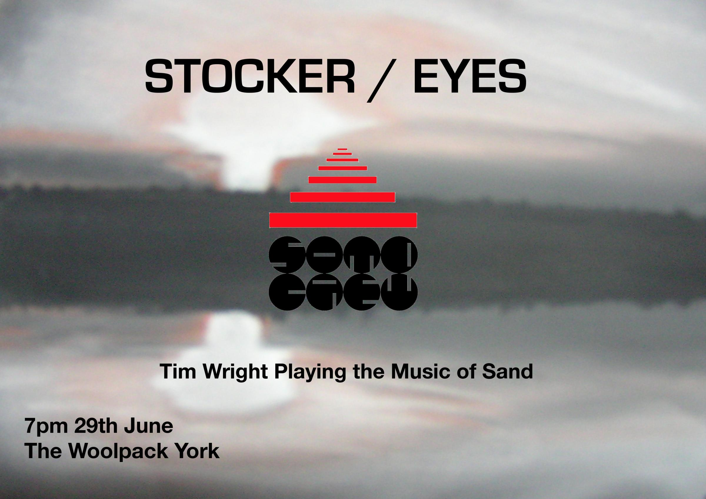 Stocker/Eyes, Soma Crew and Tim Wright