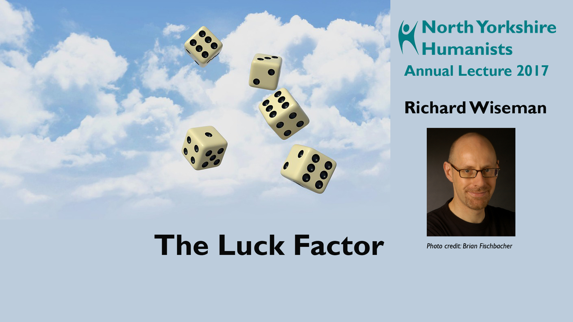 North Yorkshire Humanists: 'The Luck Factor'