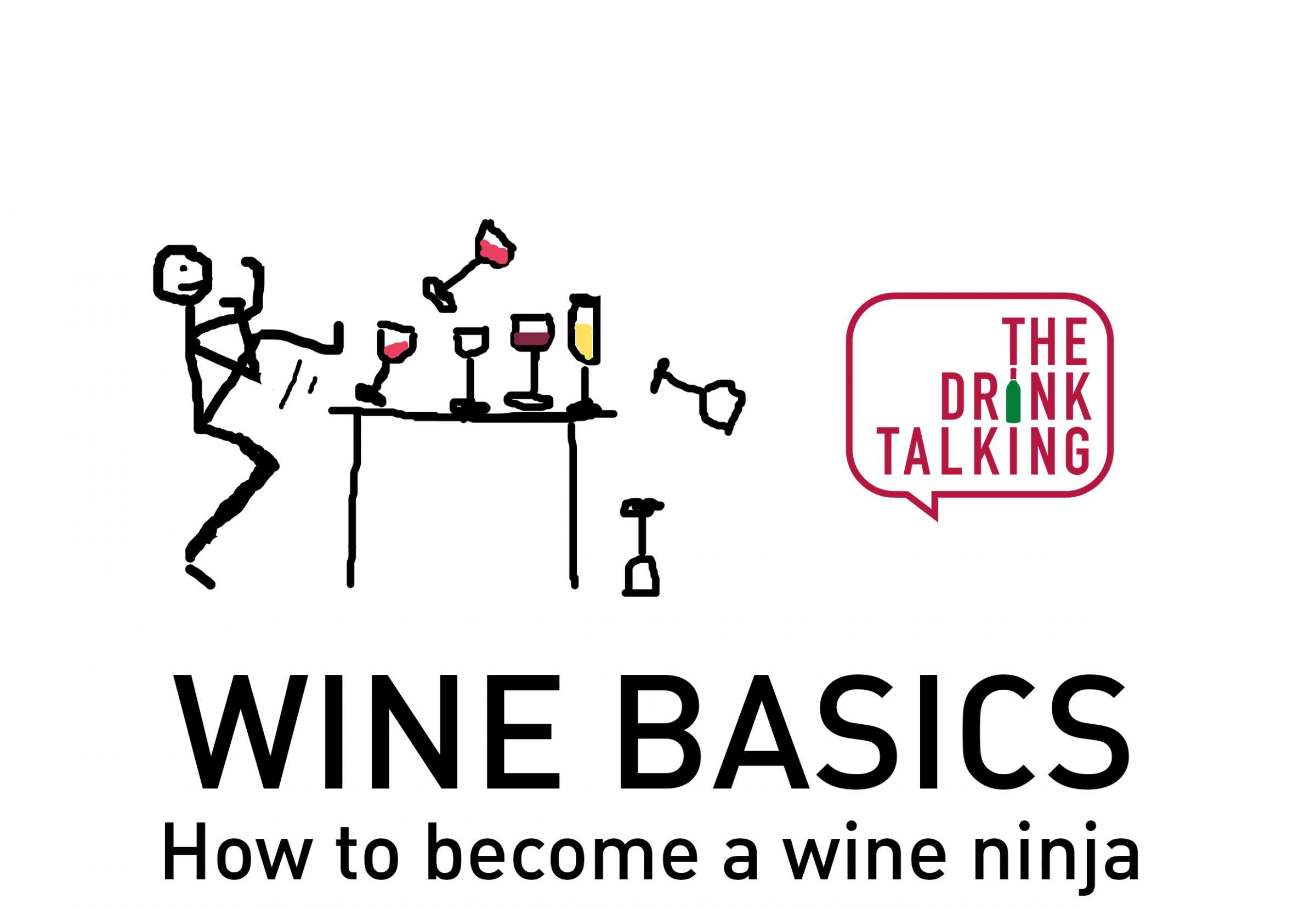 Wine Basics: How to Become a Wine Ninja
