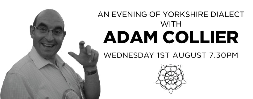 Adam Collier - An Evening of Yorkshire Dialect