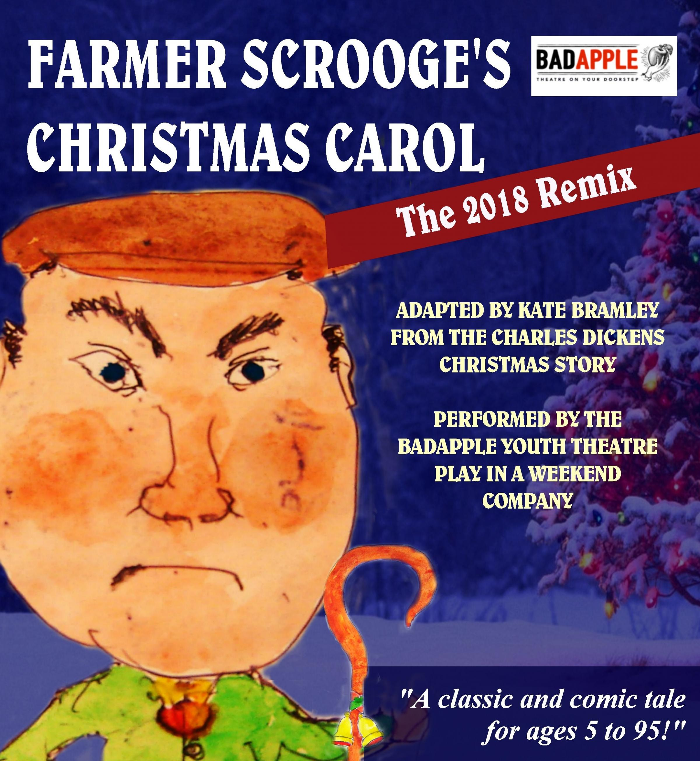 Badapple Youth Theatre's poster for Farmer Scrooge's Christmas Carol