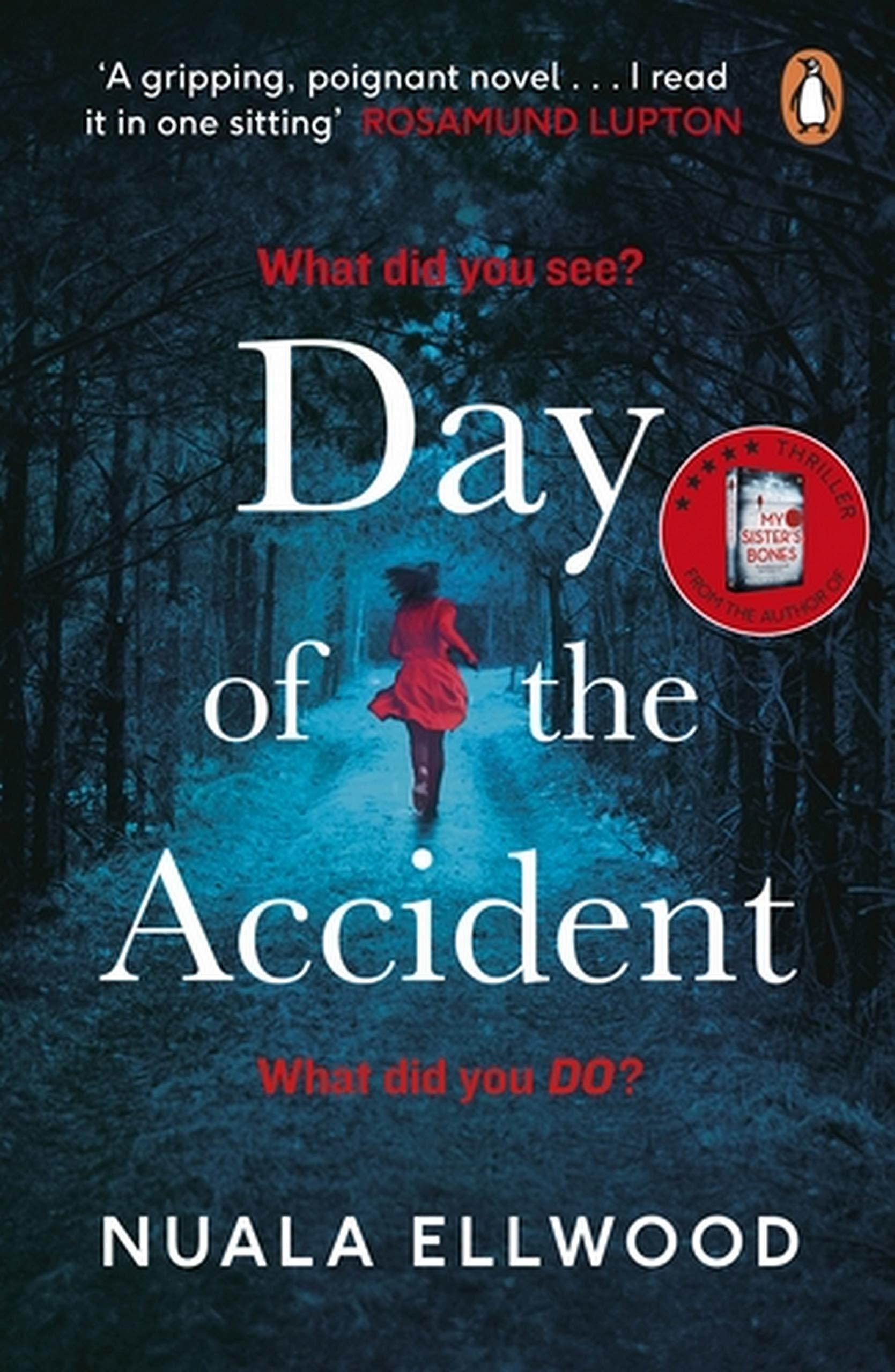 Cover of The Day of the Accident by Nuala Ellwood